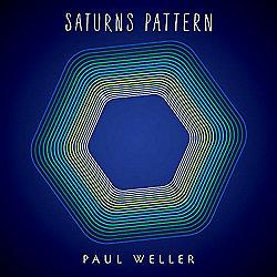 Paul Weller - Saturn's Pattern (Deluxe)