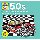 Haynes: Ultimate Guide To The 50S (2Cd)