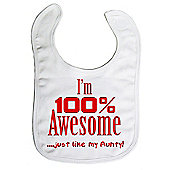Dirty Fingers I'm 100% awesome just like my Aunty Bib White