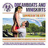 Dreamboats And Miniskirts: Summer In The City - 2 CD