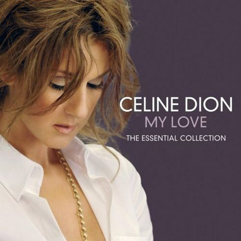 My Love - The Essential Collection