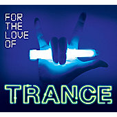 Various Artists For The Love Of Trance (3CD)
