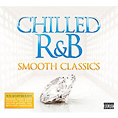 Chilled R&B Smooth Classic (3Cd)