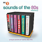 Various Artists BBC Radio 2: Sound Of The 80'S VOL.2 (2CD)