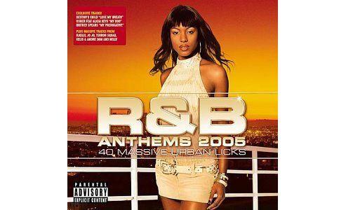 R & B Anthems 2005