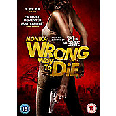 A Wrong Way To Die