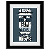 A House, A Home Framed Print, 30x40cm