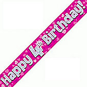 OakTree Pink Holographic Foil Happy 4th Birthday Banner - 9ft