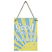 Good Morning Sunshine Signage 21 x 15cm