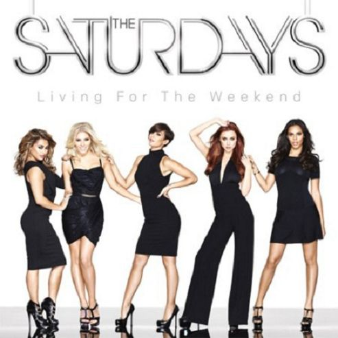 The Saturdays - Living For The Weekend