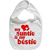 Dirty Fingers My Auntie is my Bestie Baby Bib White