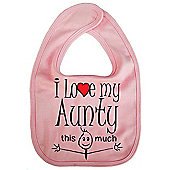 Dirty Fingers, I love my Aunty this much, Baby Feeding Bib, Pink