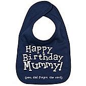 Dirty Fingers Happy Birthday Mummy! Baby Feeding Bib Navy