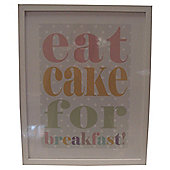 Eat Cake for Breakfast framed Wall Art