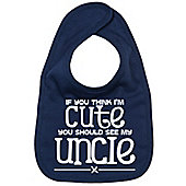 Dirty Fingers If you think I'm Cute you should see my Uncle Bib Navy
