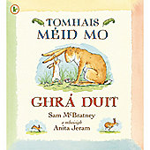 ELC Guess How Much I Love You In Irish Gaelic By Sarah McBratney