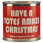 Wax Lyrical Have A Totes Amaze Christmas Candle Tin