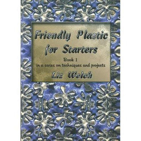 Friendly Plastic For Starters