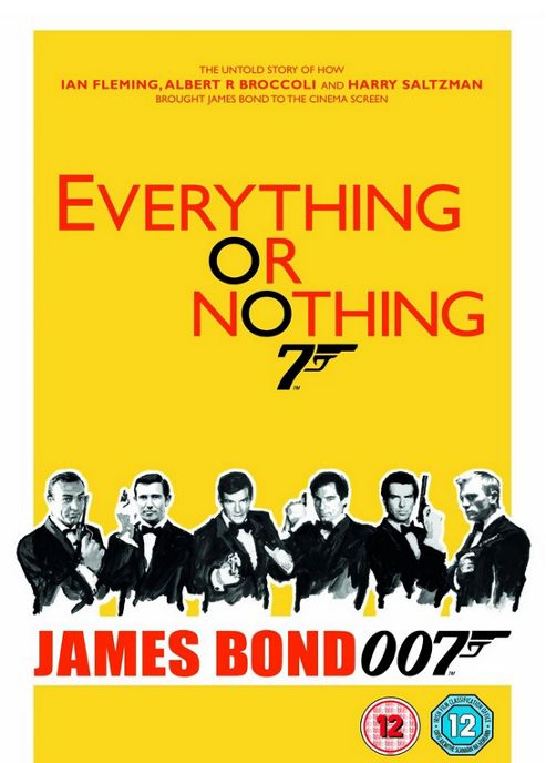 Everything Or Nothing - James Bond 007