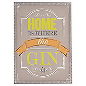 Home Is Where The Gin Is Print 25x35cm