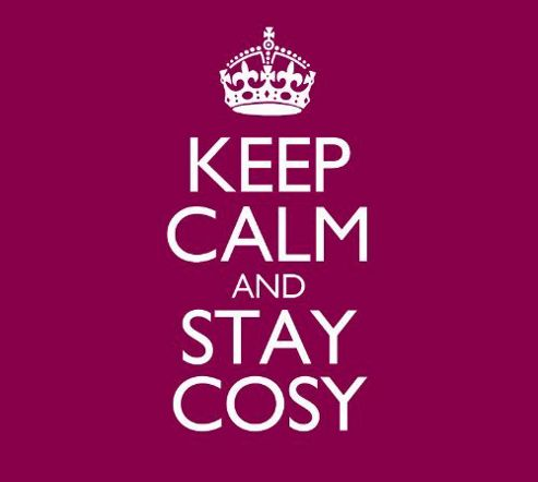 Keep Calm & Cosy