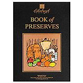Edinburgh Preserves Book of Preserves