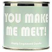 Wax Lyrical You Make Me Melt Candle Tin