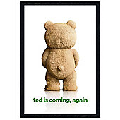 Ted 2 Black Wooden Framed Is Coming, Again Poster