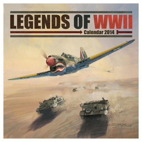 Legends of WW2 2014 Wall Calendar