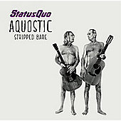 Status Quo - Aquostic: Stripped Bare