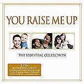 You Raise Me Up - The Essential Collection