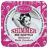 Along Came Betty Shimmer Me Softly