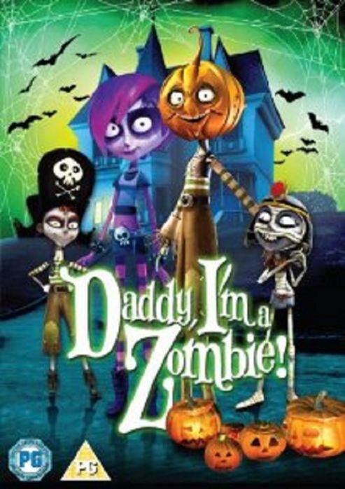 Daddy I'M A Zombie