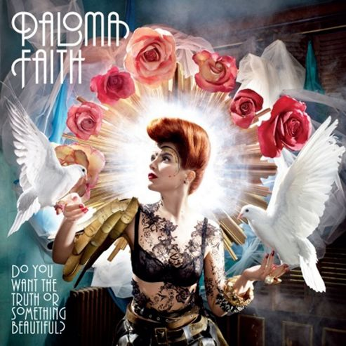 Paloma Faith - Do You Want The Truth Or Something Beautiful