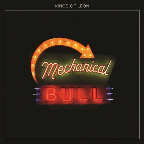 Kings of Leon - Mechanical Bull