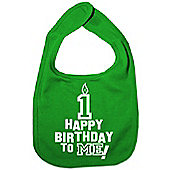 Dirty Fingers Happy 1st Birthday to me! Baby Bib Green