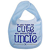 Dirty Fingers If you think I'm Cute you should see my Uncle Bib Blue