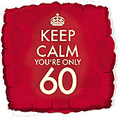 18' Keep Calm You're Only 60 (each)