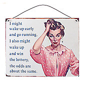 I Might Metal Retro Wall Sign