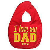 Dirty Fingers I Love my Dad Baby Bib Red