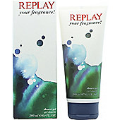 Replay For Him Your Fragrance! Shower Gel 200ml