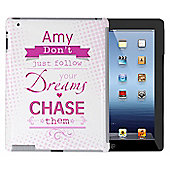Personalised Dream Chaser iPad Case