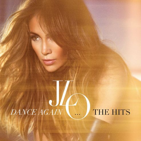 Dance Again - The Hits