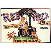 Eureka Lake Studios Red Neck Brew Tin Sign