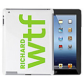 Personalised WTF Slogan iPad Case