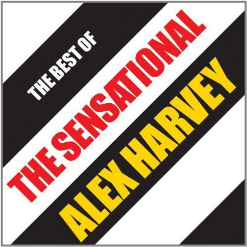 The Best Of Sensational Alex Harvey Band