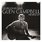 Gentle On My Mind : The Best Of
