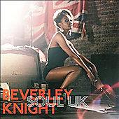 Beverley Knight - Soul Uk