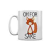 Oh For Fox Sake 10oz Ceramic Mug