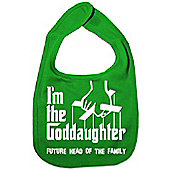Dirty Fingers I'm the Goddaughter future head of the family Bib Green